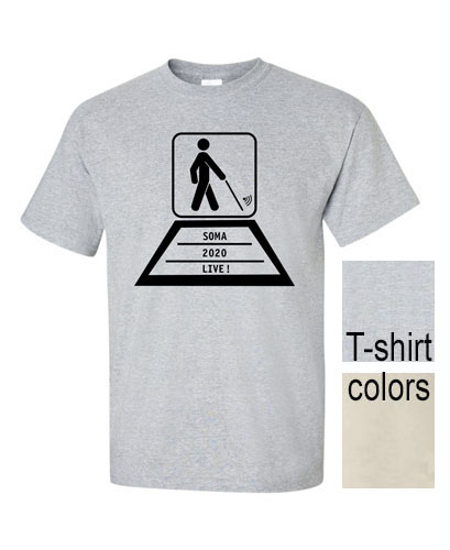 photo shows a steel-grey T-shirt along with swatches of the two colors it comes in -- natural, which is a very light tan, and steel-grey. On the chest is the design with an outline of a laptop, with a sillouette of a person walking with a long cane and the graphic of internet on the screen, and the words SOMA LIVE 2020 on the keyboard.